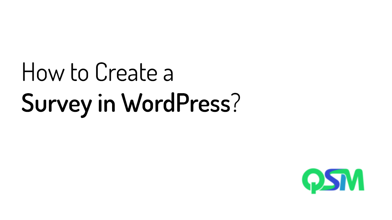 How to Create a Survey in WordPress - Quiz and Survey Master WordPress Plugin