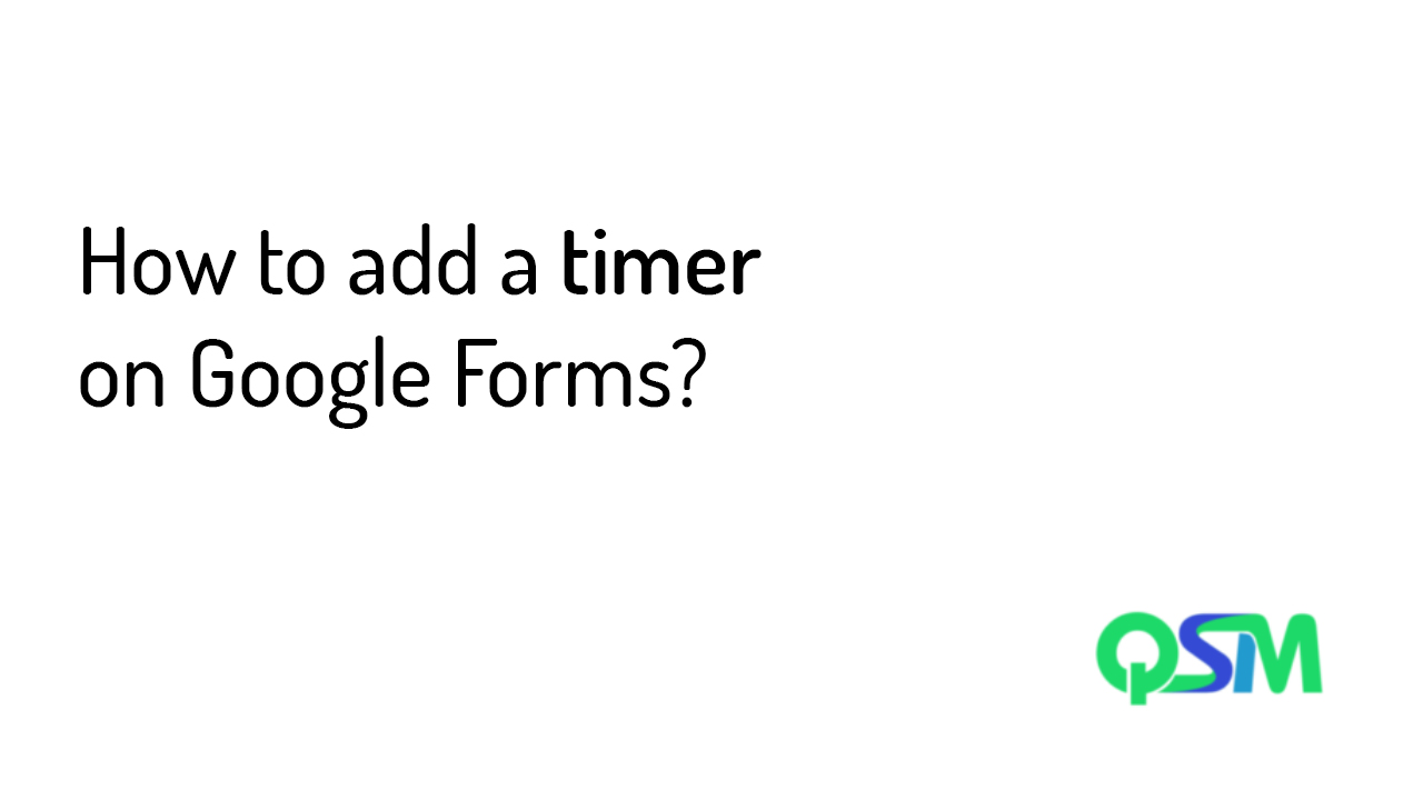 How to add a timer on Google Forms-Extended Forms